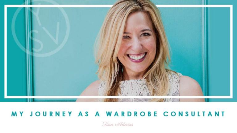 My Journey as a Wardrobe Consultant