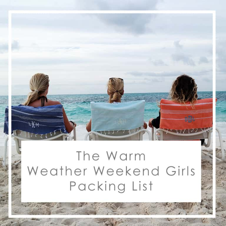The Warm Weather Girls Weekend Packing List