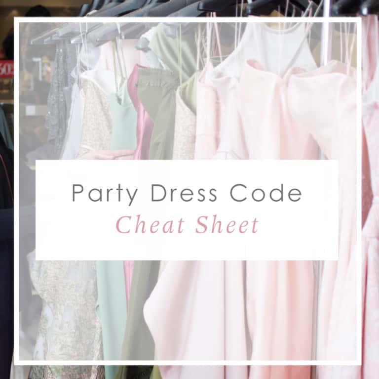 Party Dress Codes Cheat Sheet