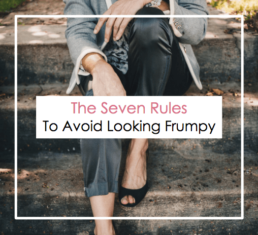 The Seven Rules To Avoid Looking Frumpy