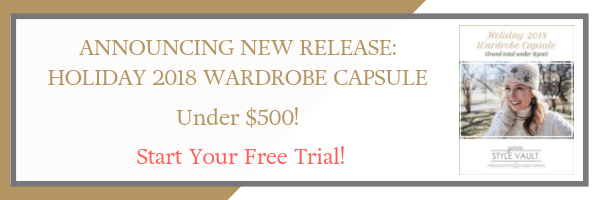 NEW RELEASE Holiday 2018 Wardrobe Capsule (That Will Take You Into Spring!)