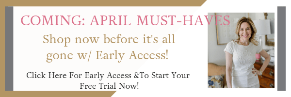 Early Access Now! Six All New April Must-Haves